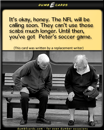 NFL Scabs - nfl, lockout, replacement refs, strike, referees, footballbirthday greetings, free online cards, humour, humor jokes, cards online,