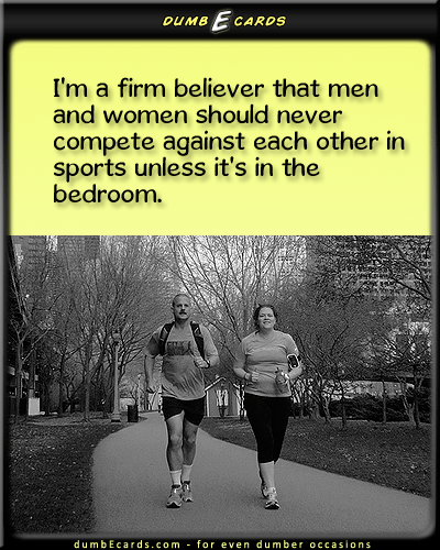 Battle of the Sexes - sports, competition, sex, running, joggingfree e card, funny jokes, ecards birthday, card online, free e cards,