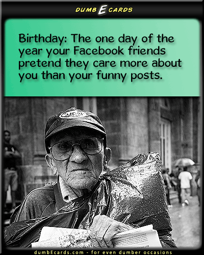 Facebook Birthdays - facebook, birthday, funny posts, videos, humorhappy birthday card, ecards birthday, your ecards, greeting cards online, adult humor,