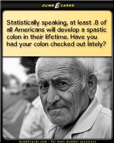 Obama Cares - colon,spastic colon,statistics, colonoscopy123 cards, thank you cards, nsfw, funny quotes, birthday greeting ecard,