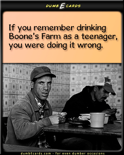 Lightweight Wino - Boone's Farm, underage drinking, teens, cheap wine123 cards, email cards, how to say happy birthday, online cards, email card,