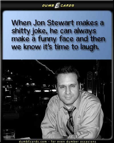 The Daily Show - Jon Stewart,The Daily Show,Comedy Centrale cards funny, birthday card greetings, e greeting cards birthday, ecards birthday, how to say happy birthday,