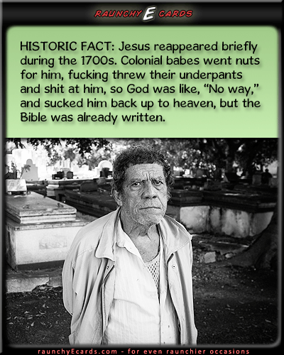 History Lesson #86 - Jesus,1700s, wrong, blasphemyfree thank you cards, birthday card greetings, free e birthday cards, joke, christmas e cards,